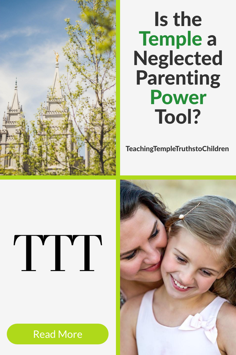Temple is a Latter-day Saint parenting tool