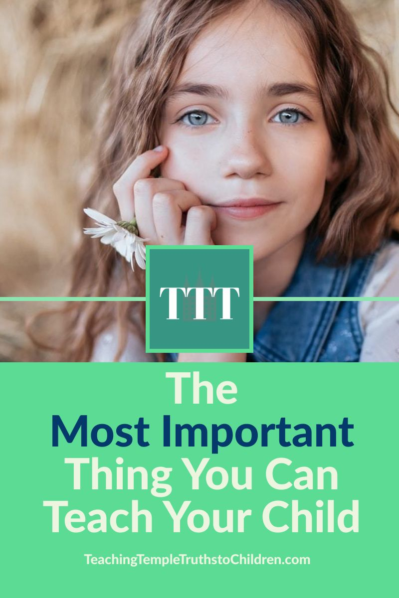 The Most Important Thing you Can Teach Your Child pinterest pin