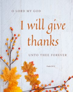 """Fall leaves and berries decorate this Printable wall art """"O Lord my God, I will give thanks unto thee forever"""""""