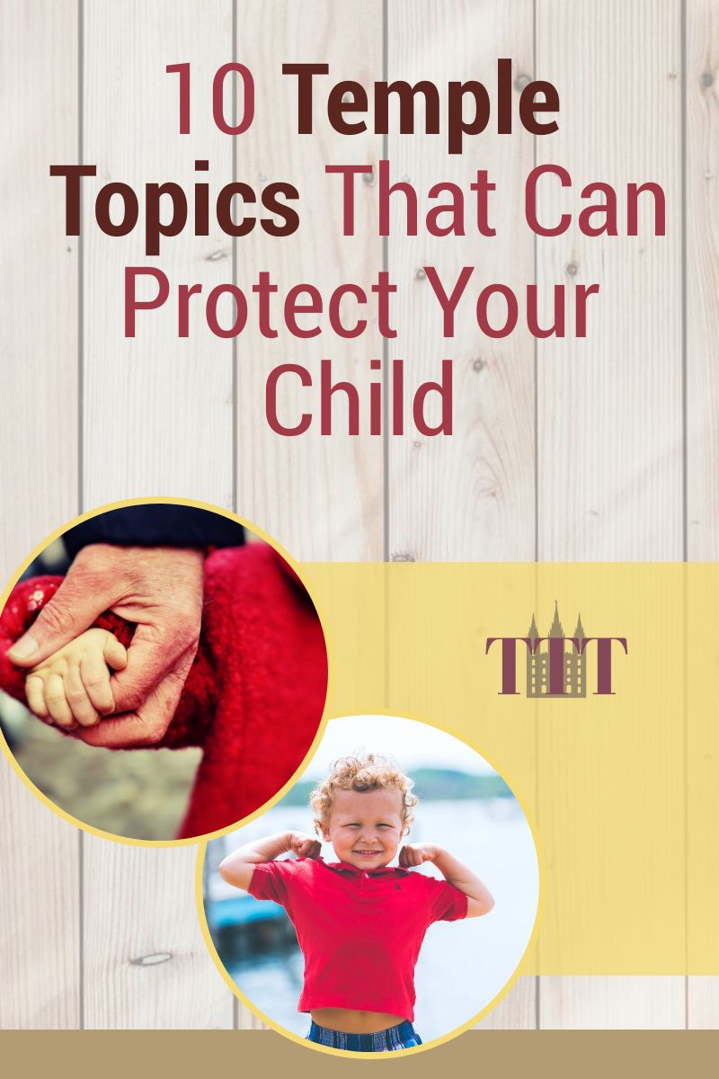 Young boy showiing muscles and adult holdinig child's hand. 10 Temple Topics that can protect your child