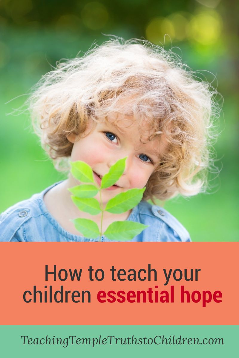 How to teach your children essential hope