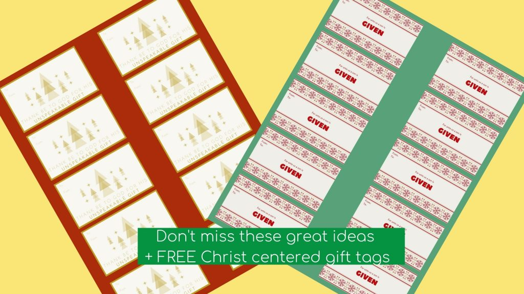 FREE Christ centered gift tags + help you family give like Jesus this Christmas