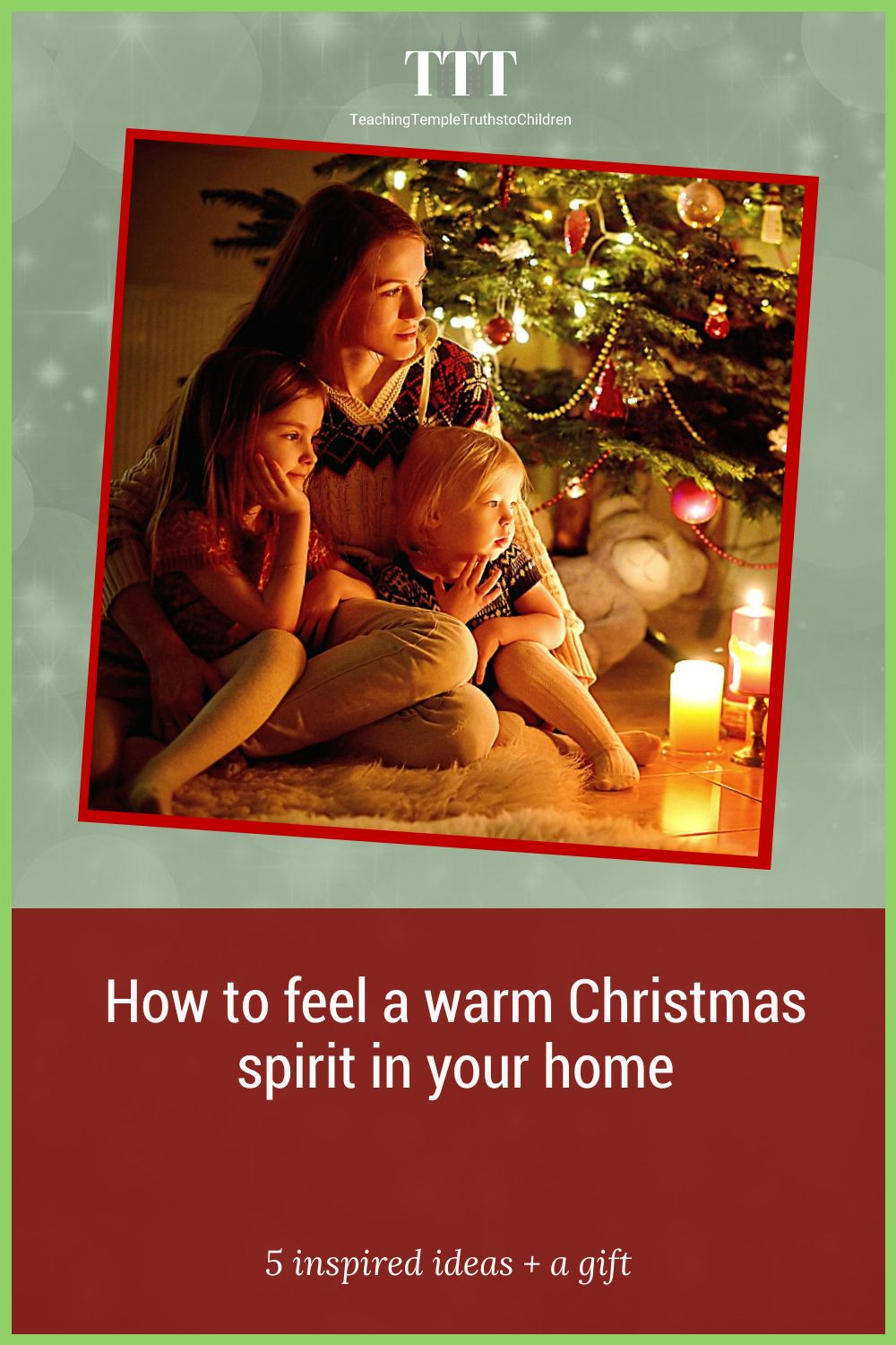 How to have the warm spirit of Christmas in your home