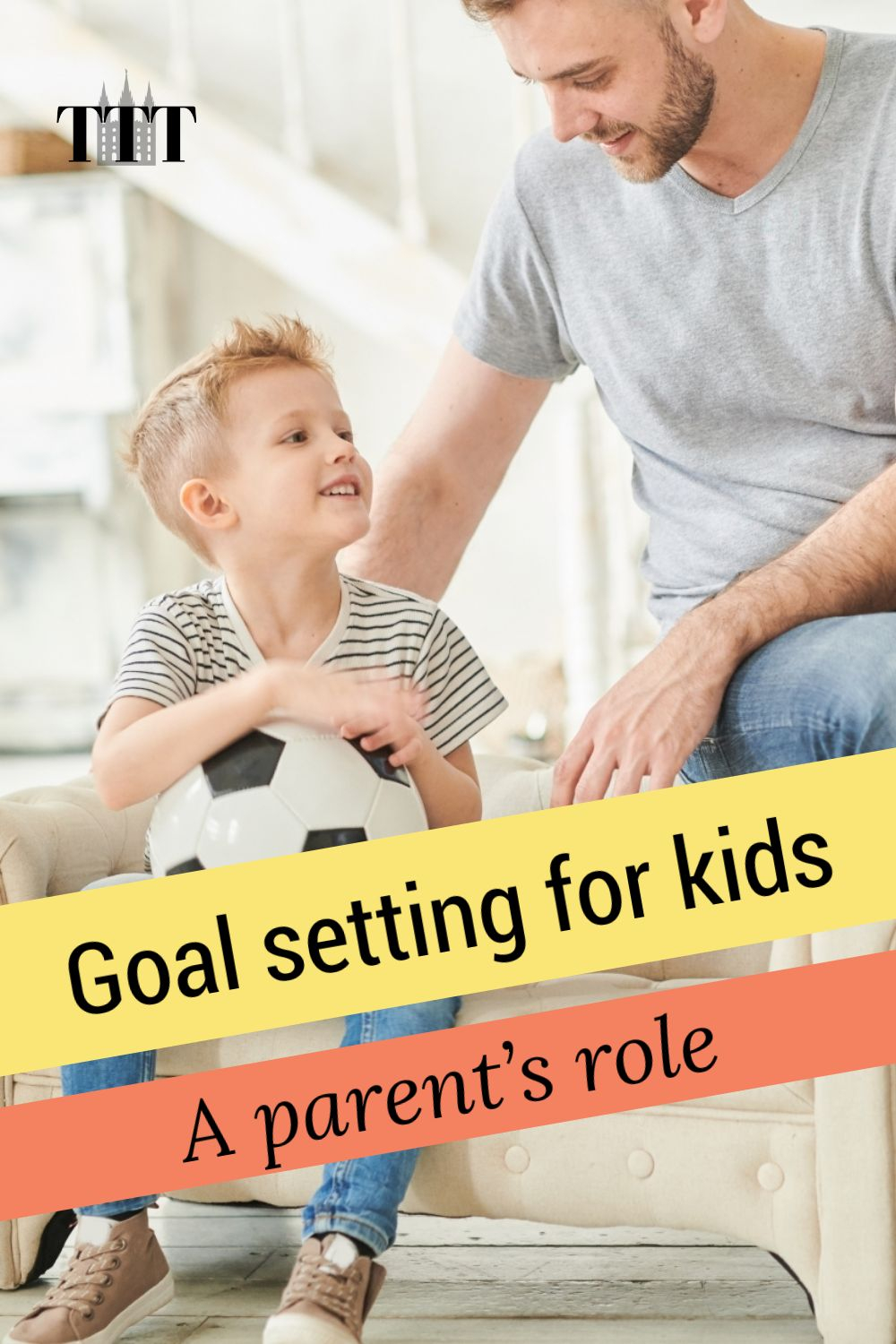 Parent's role in kids goals