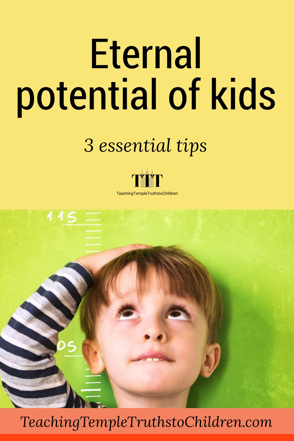 Eternal potential of kids:3 essential tips