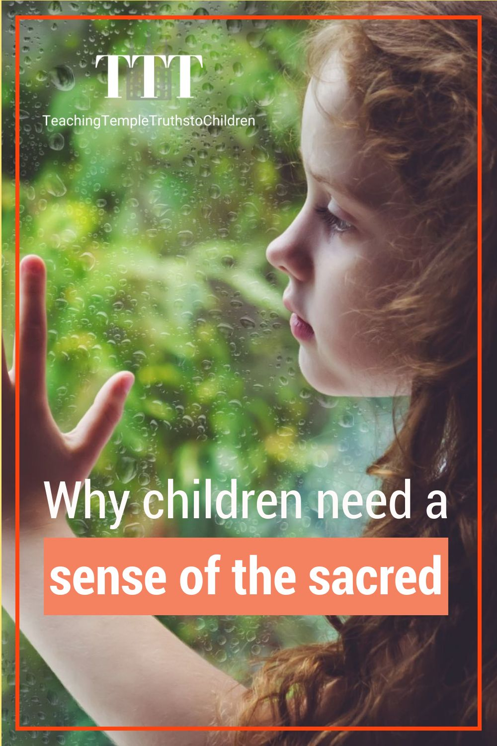 Why children need a sense of the sacred