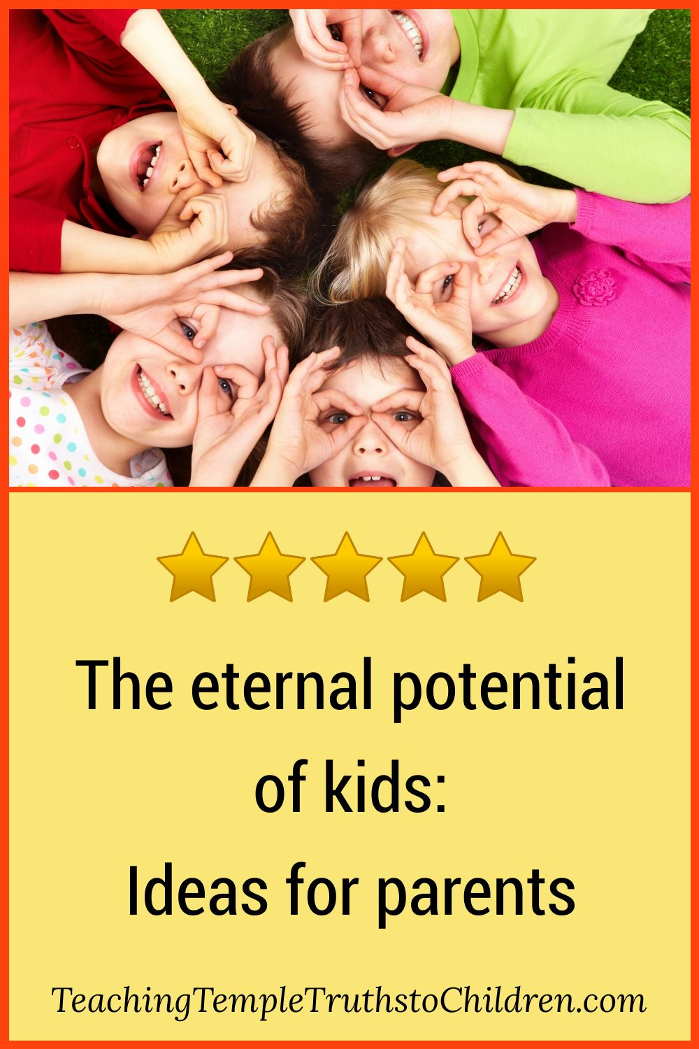 The eternal potential of kids: ideas for parents