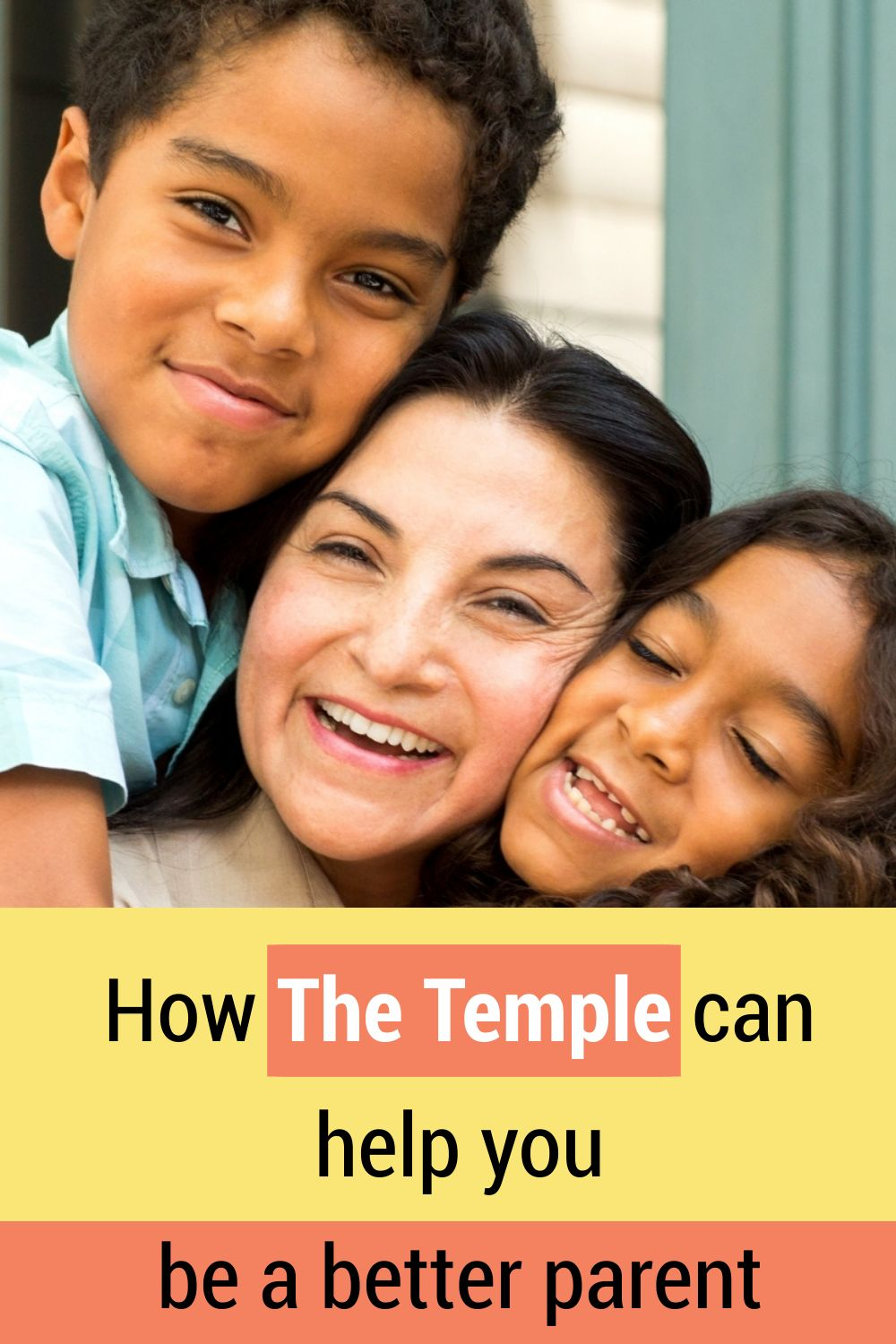 How the Temple can help you be a better parent.