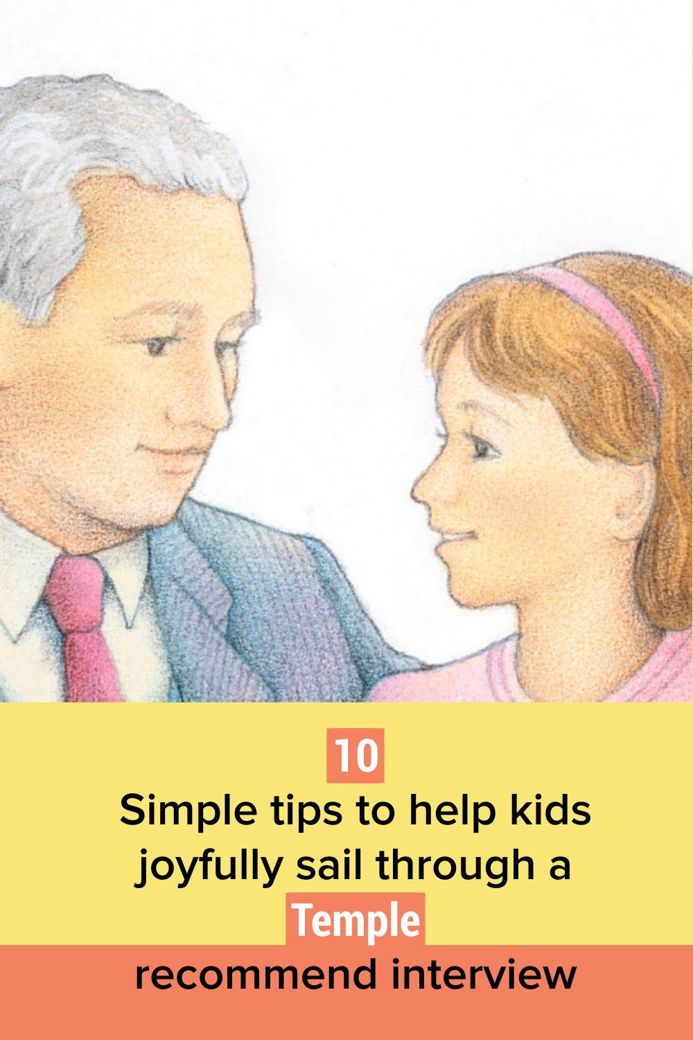 10 simple tips to help kids joyfully sail through a Temple recommend interview